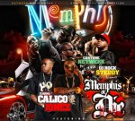 Memphis Or Die Mixtape By Calico Jonez