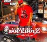 Criminal Manne – Certified Dopeboy 2 (The Re-Up Mixtape) By DJ Scream