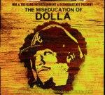 Dolla – The Miseducation Of Dolla Mixtape By DJ Shabazz