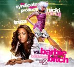 Nicki Minaj Vs Trina – The Barbie Vs The Baddest Bitch Pt 2 Mixtape