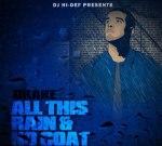 Drake – All This Rain And No Coat Mixtape by DJ  Hi-Def