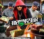 Bonafied Hustler Mixtape By TapeMasters Inc.