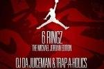 OJ Da Juiceman – 6 Ringz Mixtape (Michael Jordan) Trap-A-Holics