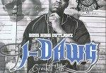 J-Dawg – Greatest Hits 98-09 Mixtape (Boss Hogg Outlawz)