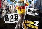 B.o.B. aka Bobby Ray – Time 2 Shine Mixtape By DJ Noize