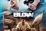 Messy Marv & Berner – Blow: Blocks & Boat Docks Mixtape