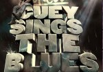 OnCue – Cuey Sings The Blues Mixtape By Mick Boogie & Terry Urban
