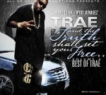 Trae – And The Truth Shall Set You Free 2 Official Mixtape By Dj King Leak