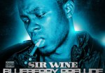 Sir Wine – Blueberry Prelude Official Blue Label Mixtape