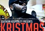 Kristmas – Mr. December 25th: Chronicles Of A W2 Boy Mixtape By Southern Hospitality