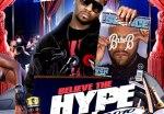 Yung Texxus – Believe The Hype 2010 Official Mixtape By DJ Scream & DJ Blurray