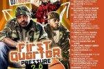 Big Mike – First Quarter Pressure 2.0 Mixtape By DJ Thoro
