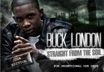 Buck London – Straight From The Soil Official Mixtape