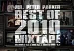 Mr. Peter Parker – Best of 2010 Mixtape