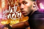 Lee Carr – Better Late Than Never Official Mixtape By Dj Scream