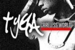 Tyga – Careless World Mixtape By Dj Fonzy