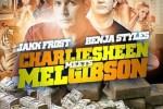 Jakk Frost & Benja Styles – Charlie Sheen Meets Mel Gibson Mixtape