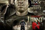 The Rebel Gang – I Want In Mixtape By Big Block & Frank White