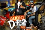 DJ Capcom – Audio Dope Vol 2 Mixtape By Ace Hood & Flo-Rida