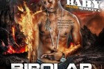 SWAZY BABY – BiPolar Tendencies Official Mixtape By DJ CRAZY C