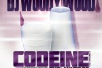 Dj Woody Wood – Codeine Vol.1 & 2 Mixtape