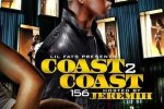 Lil Fats – Coast 2 Coast 156 Mixtape By Jeremih