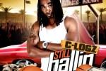 C-Logz – Still Ballin Official Mixtape By Dj HeadBussa & 3DRecords