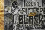 Black Cobain – Young Gifted & Black Official Mixtape