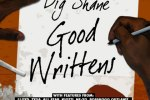 Big Shane – Good Writtens Official Mixtape