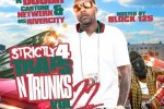 Strictly 4 The Traps N Trunks 22 Mixtape By Block 125