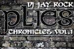 Plies – Chronicles Vol 1 Mixtape By Dj Jay Rock