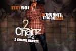Tity Boi – 2 Chainz Pt 2 Mixtape By DJ 1Hunnit & Trigga Da Dj