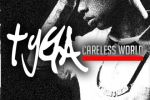 Tyga – Careless World Mixtape By Remy Niqqa