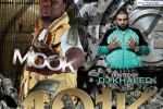 Mook – 401k Official Mixtape By DJ Khaled