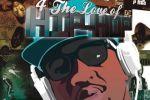 Matt Reeves – 4 The Love of Hip Hop Official Mixtape