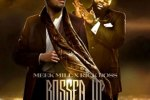 Meek Mill & Rick Ross – Bossed Up Mixtape By The Syndicate