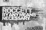 Roccett – By Any Means Necessary Official Mixtape By DJ Scream