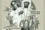 Tity Boi & Young Jeezy – Count It Up Mixtape