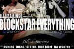 Blockstar Everything Official Mixtape Hosted by DJ Goonie