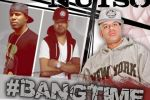 Nutso – Bang Time (#Bangtime) Official Mixtape By DJ Envy & Whoo Kid