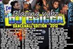 DJ Chigga – Blazing Vybz Dancehall Mixtape 2012