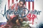 Meek Mill – American Dreamer 2.0 Mixtape