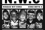 French Montana & N.W.C – Coke Boys 3 Official Mixtape By Evil Empire
