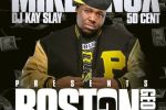 Mike Knox – Boston George 2 Official Mixtape By DJ Kay Slay & 50 Cent