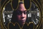 Supa Villain – 40 Days 1 Dark Knight Official Mixtape By DJ Dirty Money