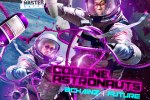 2 Chainz & Future – Codeine Astronauts Mixtape By Dj Fletch & Dj Demp