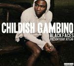 Childish Gambino – Black Faces Mixtape By Jetlag