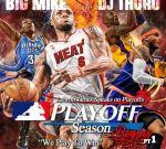 DJ Thoro & Big Mike – Playoff Season Begins Mixtape