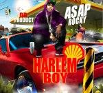 A$AP ROCKY – Harlem Boy Mixtape By DB Product