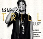 A$AP Rocky – TRILL Mixtape